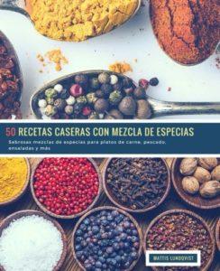 50 recetas caseras con mezclas de especias